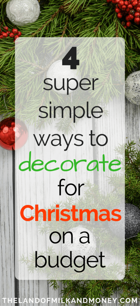 Buy an artificial Christmas tree instead of a new, fresh one each year - 4 Super Simple And Cheap Christmas Decoration Ideas