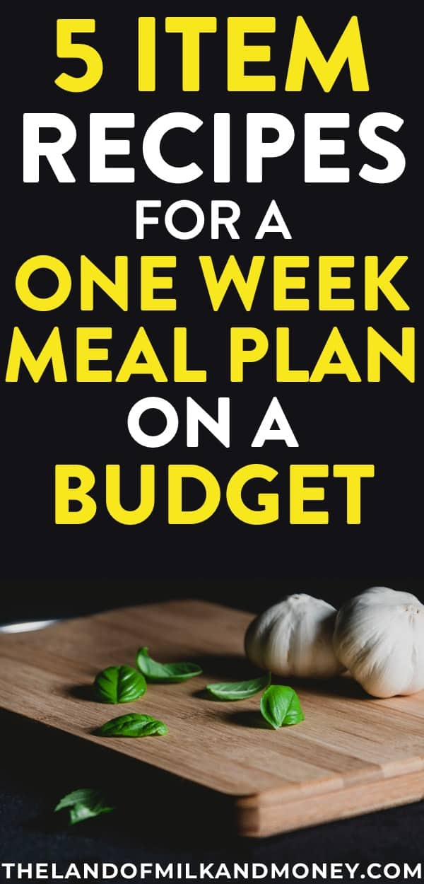 One Week Meal Plan With Easy 5 Ingredient Recipes To Save