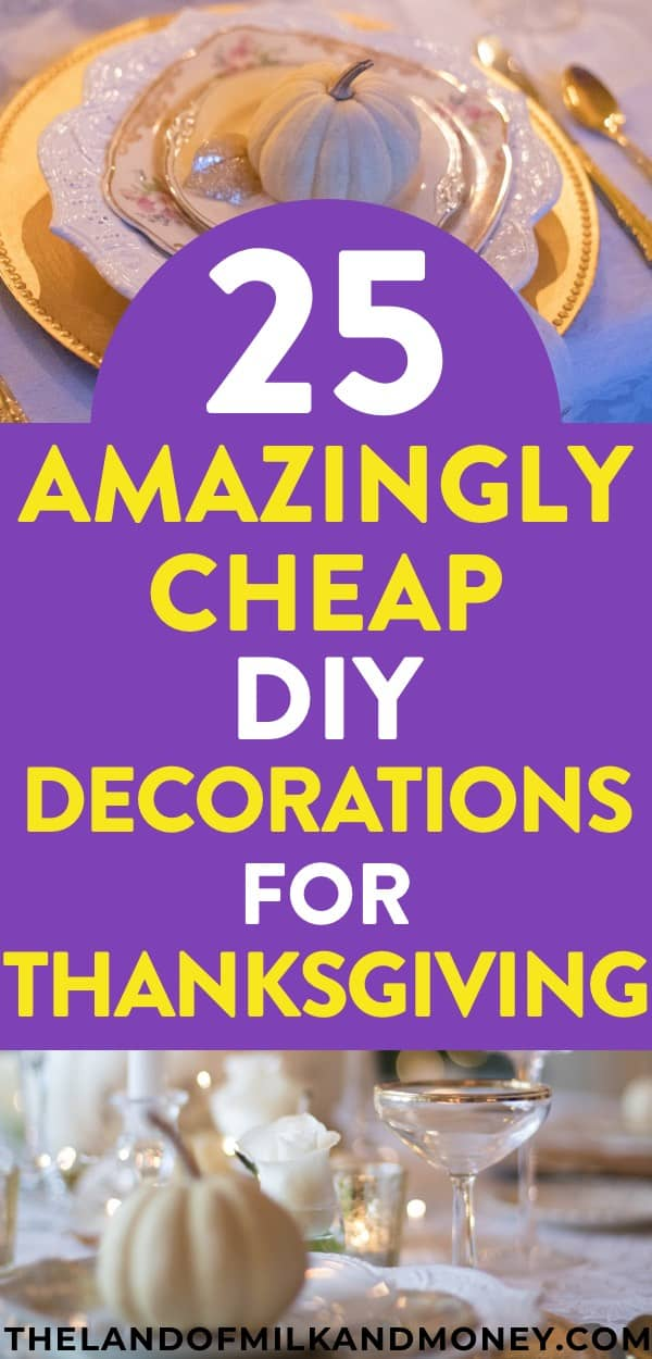 Wonderful These DIY Thanksgiving Decorations Are Incredible   And So Easy And Cheap  Given They Use Things