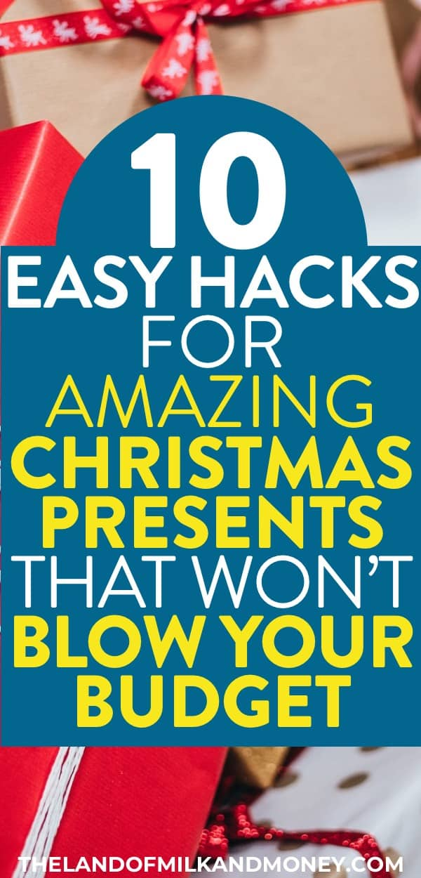 10 Hacks for Amazing Christmas Gift Ideas On A Budget